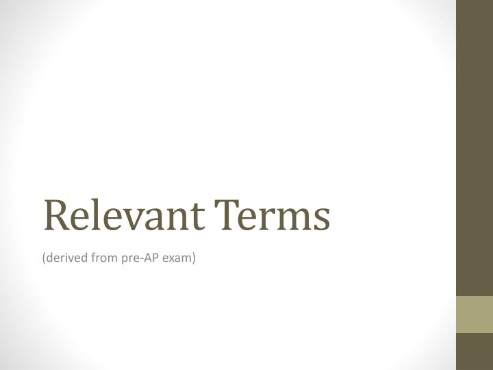 Relevant Terms