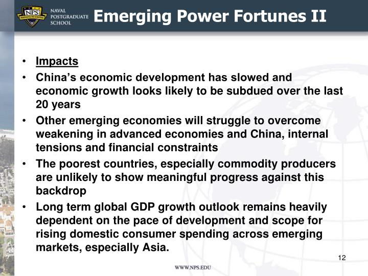 Emerging Power Fortunes II
