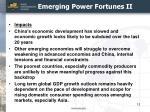 emerging power fortunes ii