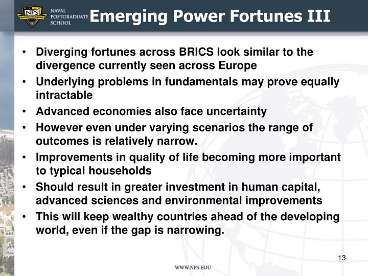 Emerging Power Fortunes III