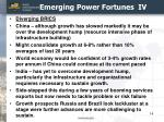 emerging power fortunes iv