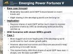 emerging power fortunes v