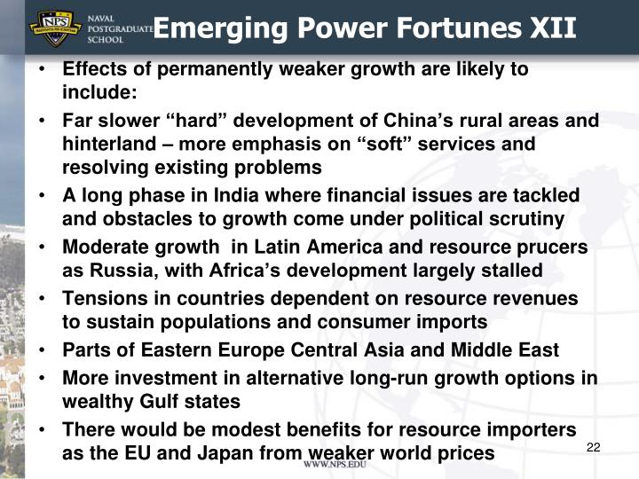 Emerging Power Fortunes
