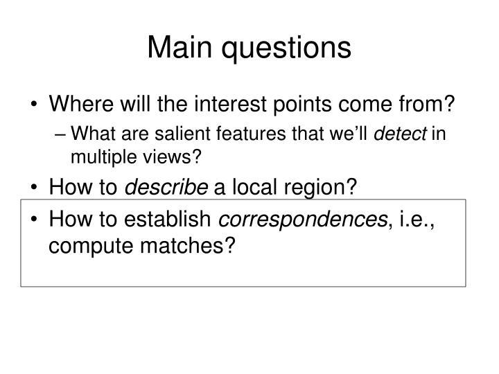 Main questions
