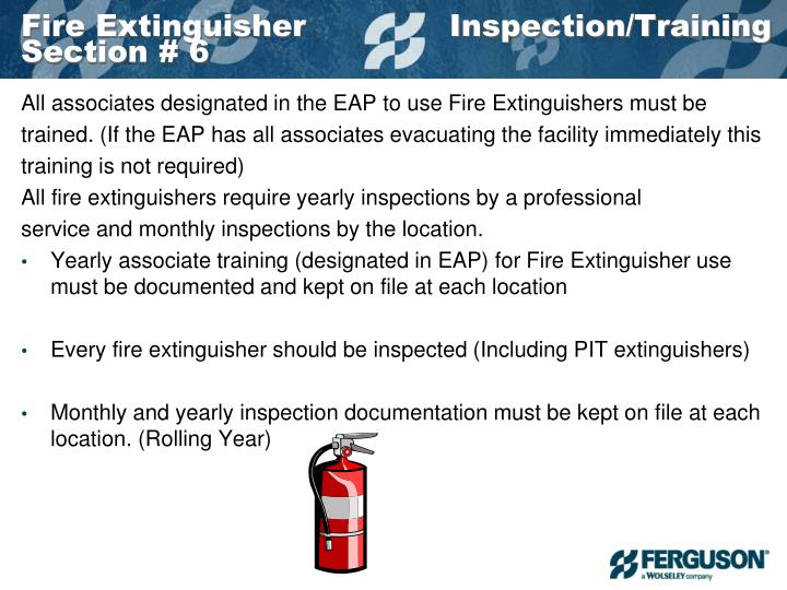 Fire Extinguisher              Inspection/Training