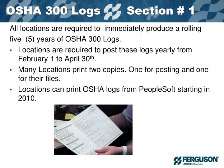 OSHA 300 Logs       Section # 1