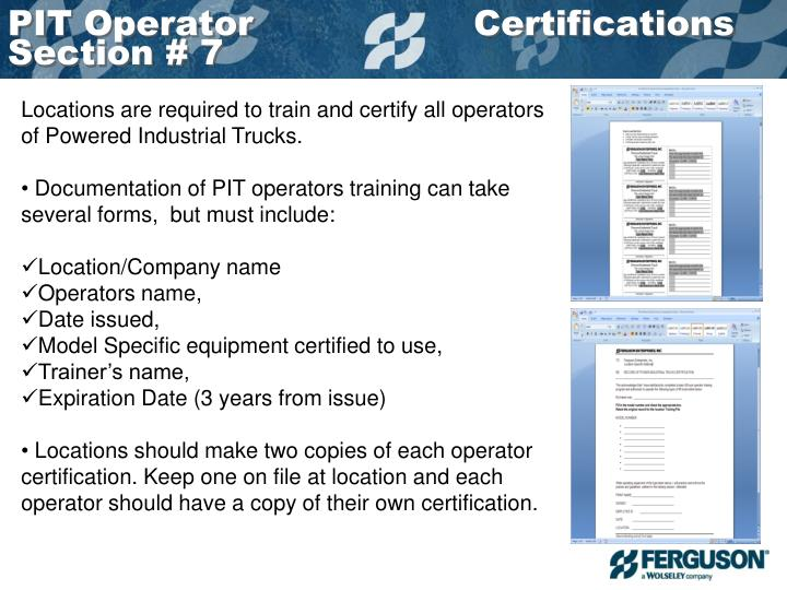 Locations are required to train and certify all operators of Powered Industrial Trucks.