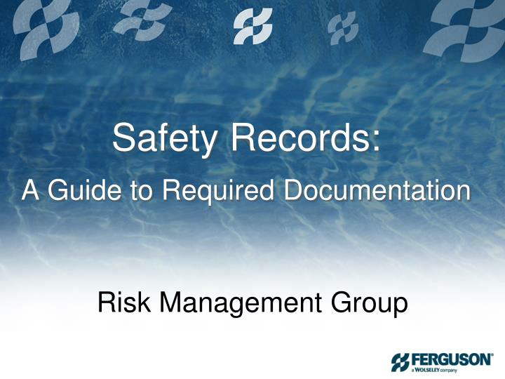 Safety Records: