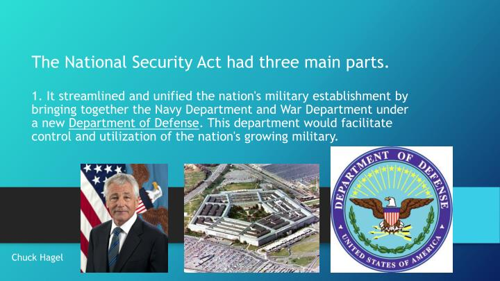 The National Security Act had three main parts.