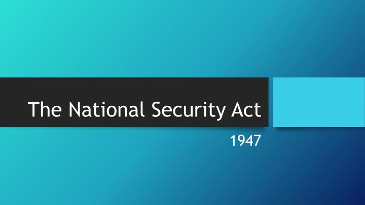 The national security act