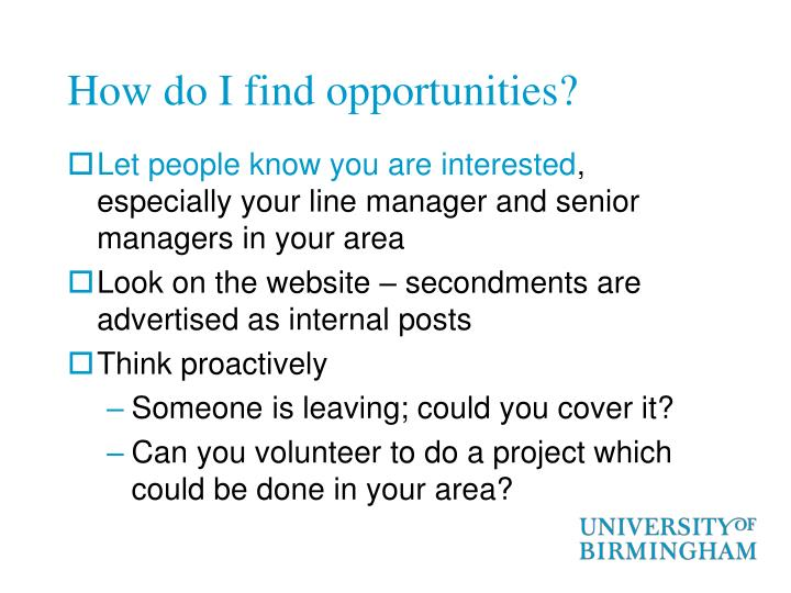 How do I find opportunities?