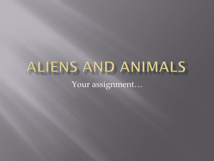 aliens and animals