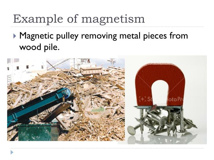 Example of magnetism