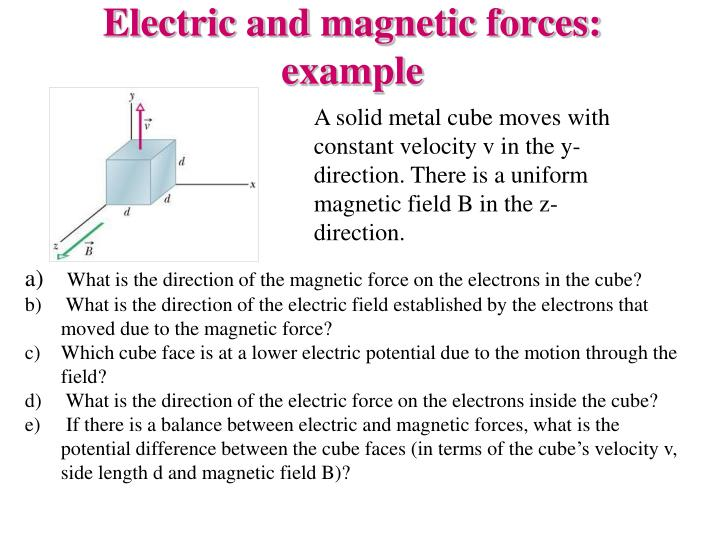 Electric and magnetic forces: example