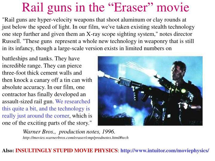 """Rail guns in the """"Eraser"""" movie"""