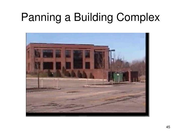 Panning a Building Complex