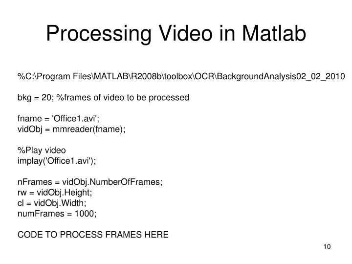 Processing Video in Matlab