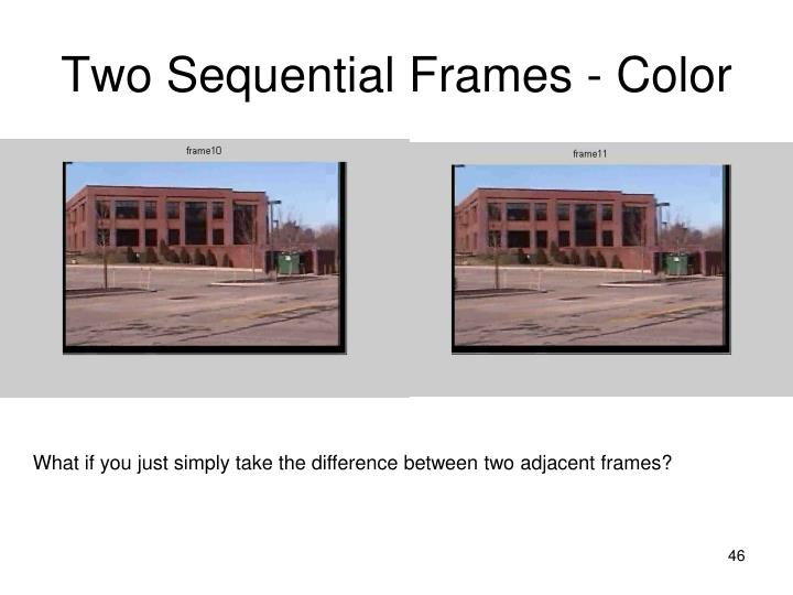 Two Sequential Frames - Color