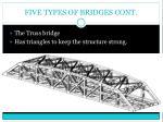 five types of bridges cont