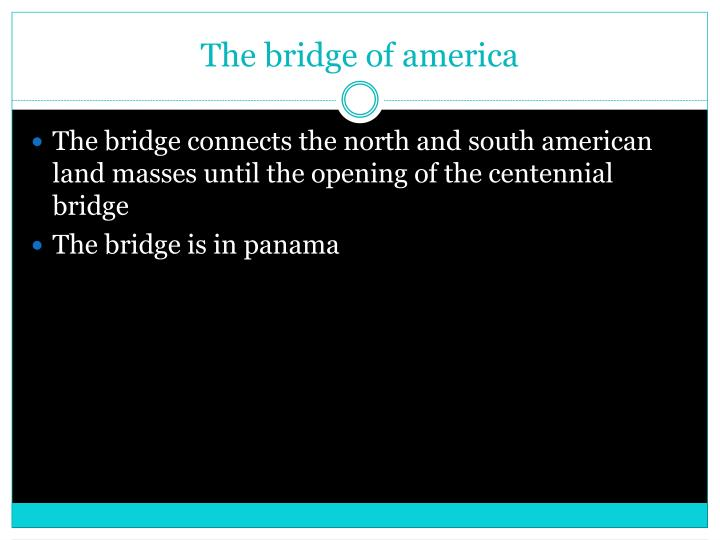The bridge of america