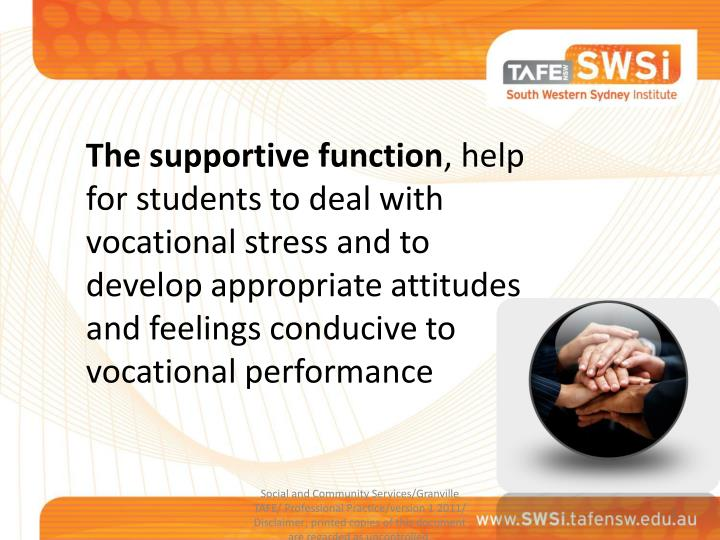 The supportive function