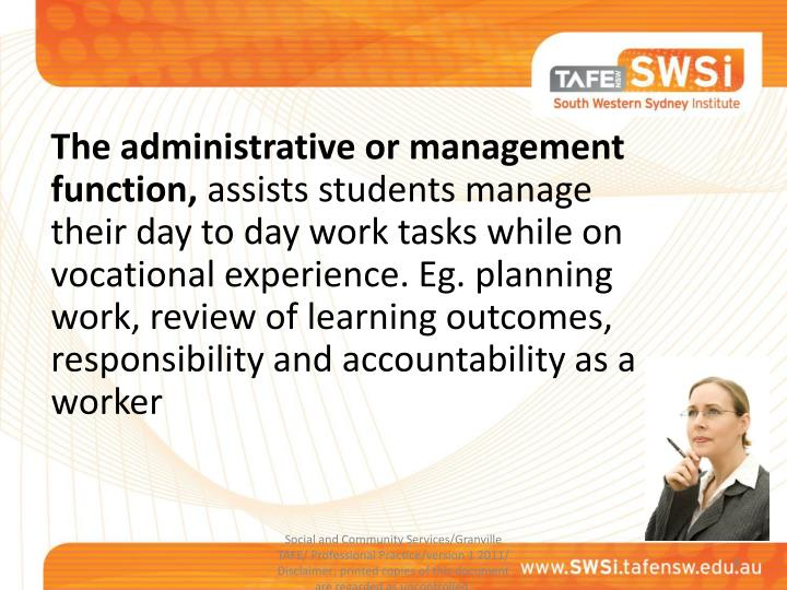 The administrative or management function,