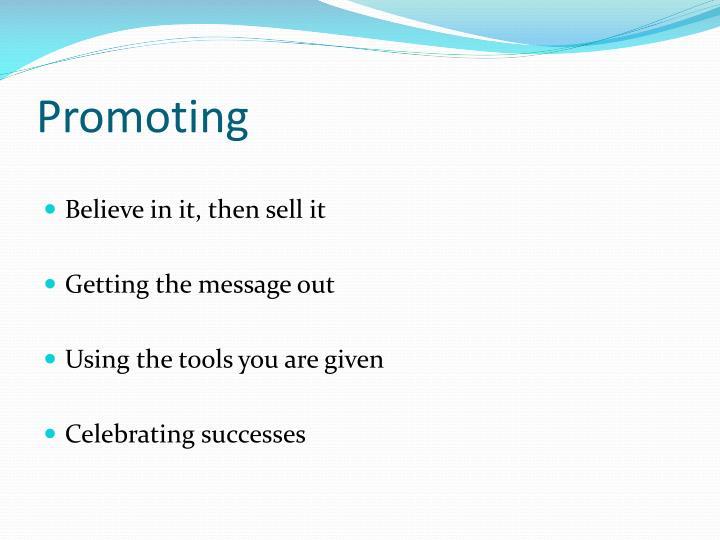 Promoting