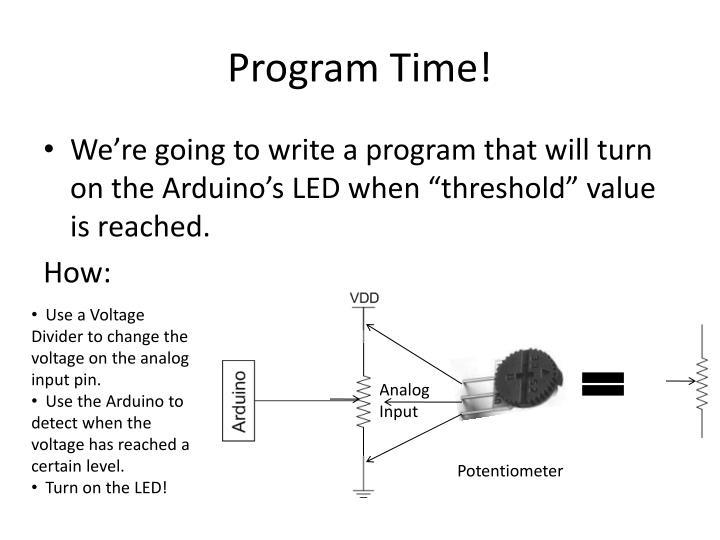 Program Time!
