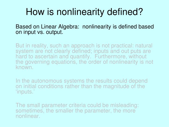 How is nonlinearity defined?
