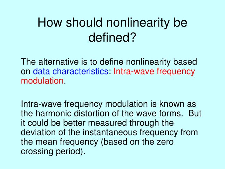 How should nonlinearity be defined?