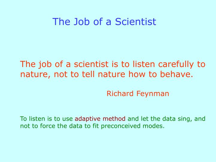 The Job of a Scientist