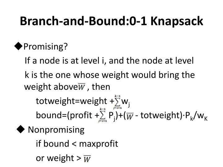 Branch-and-Bound:0-1 Knapsack