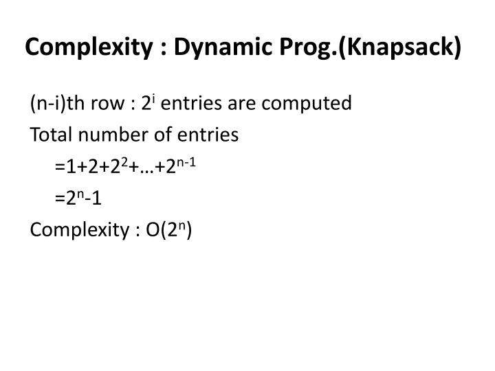 Complexity : Dynamic