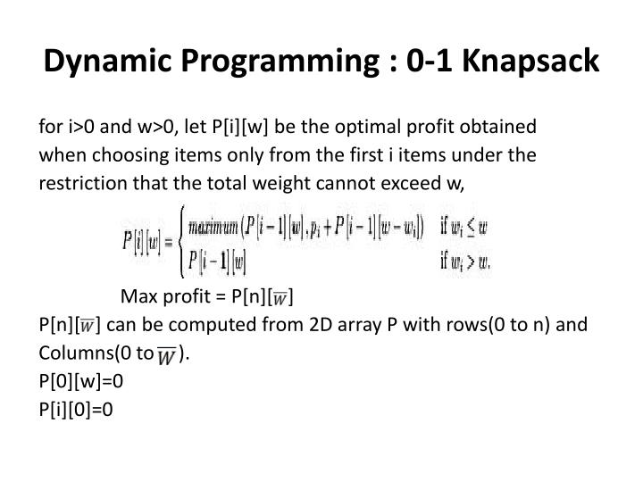 Dynamic Programming : 0-1 Knapsack