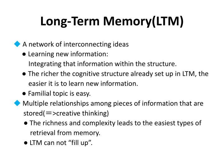 Long-Term Memory(LTM)