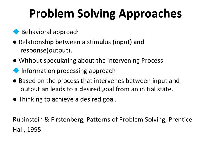 Problem Solving Approaches