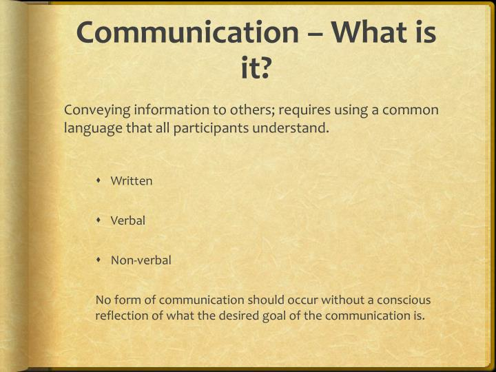 Communication – What is it?