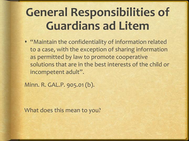 General Responsibilities of Guardians ad Litem