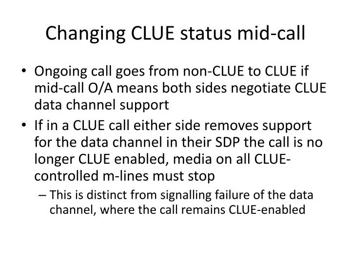 Changing CLUE status mid-call