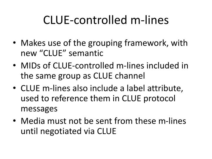 Clue controlled m lines