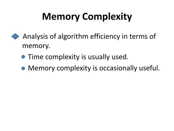 Memory Complexity