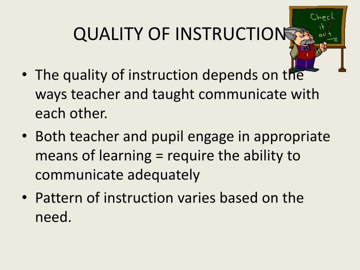 QUALITY OF INSTRUCTION