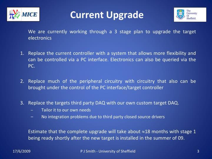 Current Upgrade
