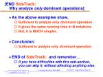 end sidetrack why analyze only dominant operations