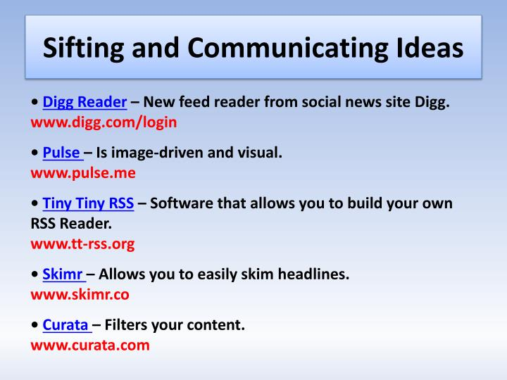 Sifting and Communicating Ideas