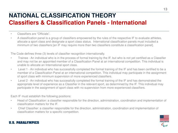 "Classifiers are ""Officials""."