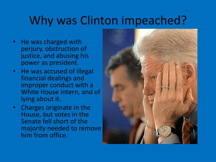 Why was Clinton impeached?