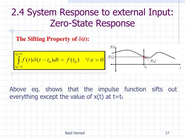 2.4 System Response to external Input: Zero-State Response