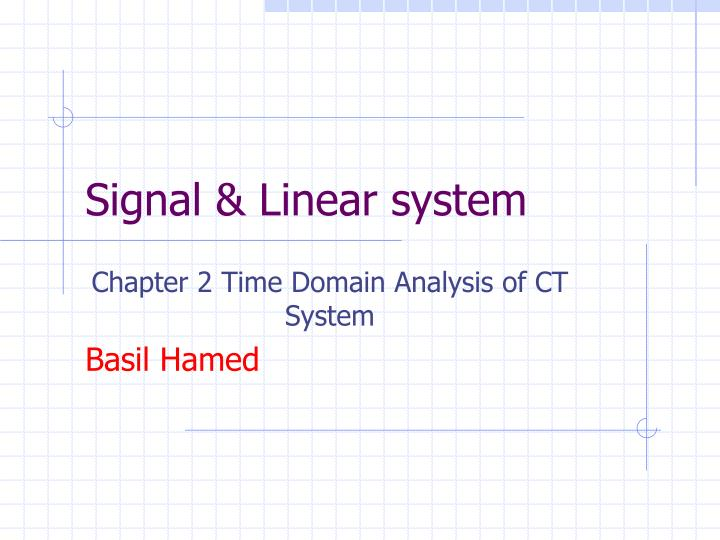 Signal linear system