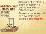 seismograph measures seismic waves